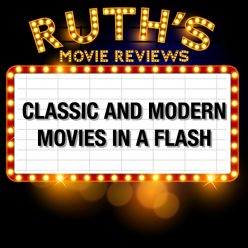 Ruth's Movie Reviews
